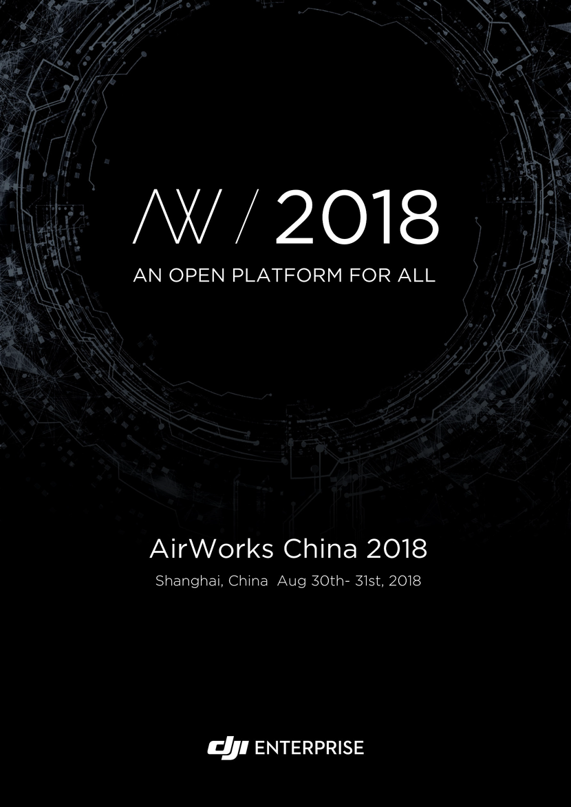 "About DJI ""AirWorks China 2018"""